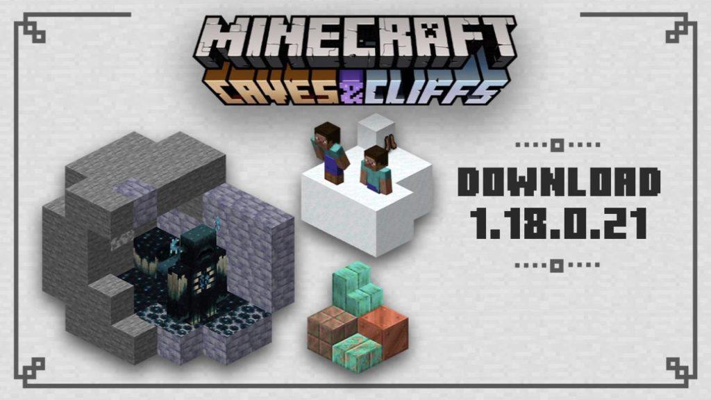 Minecraft 1.18.0.21 Download