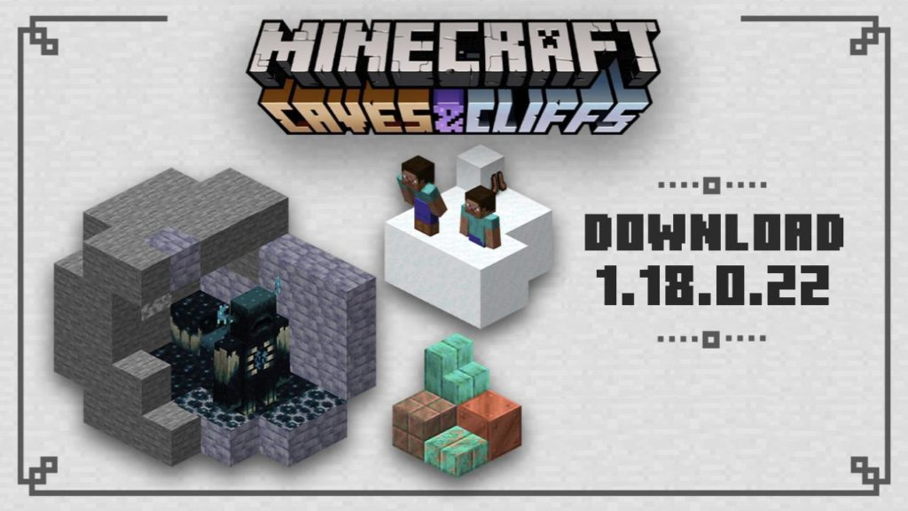 Minecraft PE 1.18.0.22